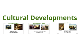 Cultural Developments