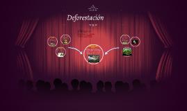 Copy of Deforestación