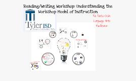 2013: Understanding the Workshop Model of Instruction for ELAR