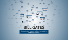 "William Henry ""Bill"" Gates III  is a  business magnate, phil"