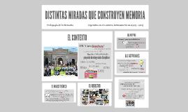 DISTINTAS MIRADAS QUE CONSTRUYEN MEMORIA