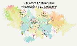 """Les roles de genre dans """"Traversee de la mangrove"""""""