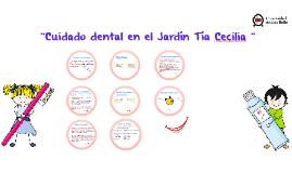 """""""Cuidado dental en el Jardín Tía Cecilia   """""""