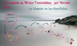 Copy of Copy of Conquista de Tenochtitlan