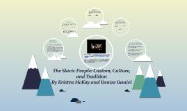 Diversity Presentation: Slavic Culture