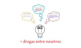 PRESENTACIÓN SOBRE LAS DROGAS