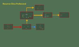 Resumen Ética Profesional
