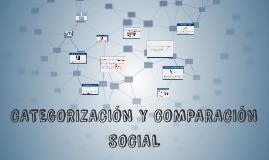 CATEGORIZACIÓN Y COMPARACIÓN SOCIAL