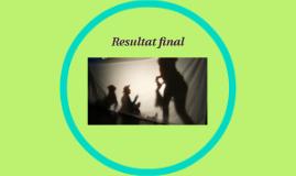 Resultat final