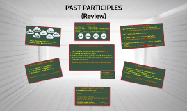 GRAMMAR: PAST PARTICIPLES (I08)
