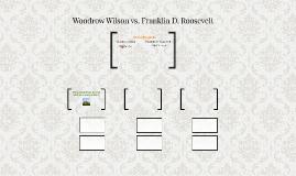 Woodrow Wilson vs. Franklin D. Roosevelt