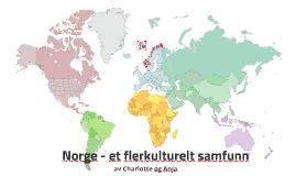 Norge - et flerkulturelt samfunn