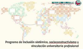 Programa de Inclusión sistémica, socioconstructivismo y vinc