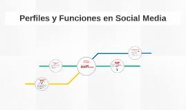Perfiles y Funciones en Social Media