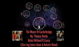 The Mayor Of Casterbridge By: Thomas Hardy