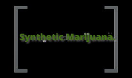 Forensic Science: Synthetic Marijuana