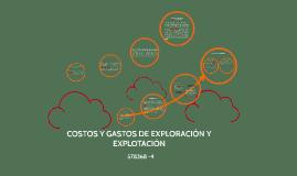 Copy of Copy of COSTOS Y GASTOS DE EXPLORACIÓN Y EXPLOTACIÓN