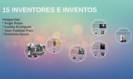 15 INVETORES E INVENTOS