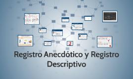Registro Anecdótico y Registro Descriptivo