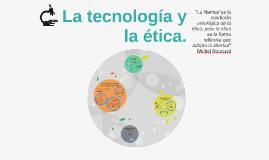 La tecnología y