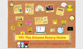 YPI: The Ottawa Rotary Home