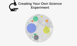 Creating your own science experiment