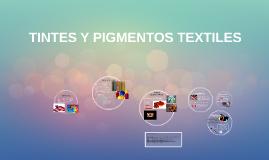 COLORANTES Y PIGMENTOS TEXTILES