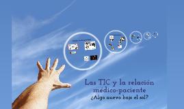 Las TIC y la relación médico-paciente, ¿algo nuevo bajo el sol?