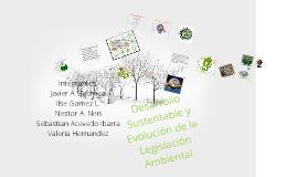 Desarrollo Sustentable y Evolución de la Legislación Ambiental