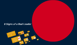 8 Signs of a Bad Leader