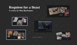 Copy of Requiem for a Beast