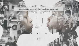 Black History and the Modern Student