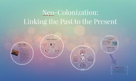 Neo-Colonization: