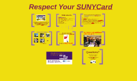 Respect Your SUNYCard