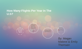 How Many Flights Per Year In The U.S?