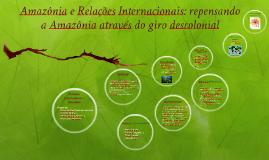 Repensando as teorias de R.I através da perspectiva da Amazô