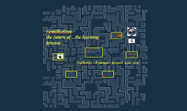 Transmedia and Gamification - the future of learning