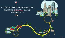 UNIÓN DE CERVECERÍAS PERUANAS BACKUS Y JOHNSTON S.A.A. Y SUB