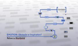EMOTION: Obstacle or Inspiration?
