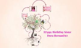HAppy BirthDay Sister Dora HernanDez