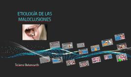 Copy of ETIOLOGIA DE LAS MALOCLUSIONES