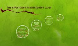 las elecciones municipales  2014