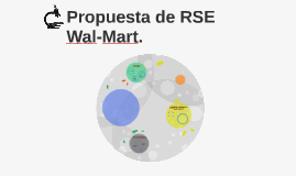Copy of Propuesta de RSE Wal-Mart.
