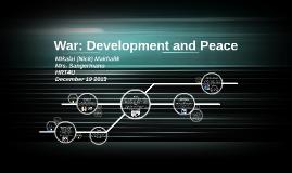 War: Development and Peace