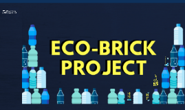Eco-Brick Project