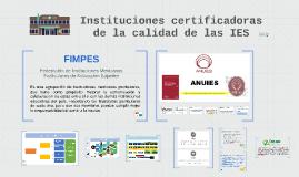 Instituciones certificadoras de la calidad de las IES