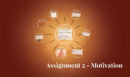 Assignment 2 - Motivation