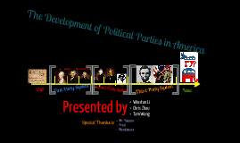 Copy of Development of Political Parties