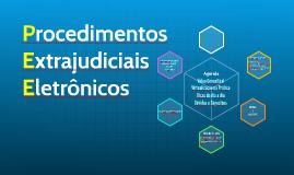 Procedimentos Extrajudiciais Eletrônicos