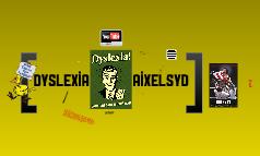 DYSLEXIA / AIXELSYD